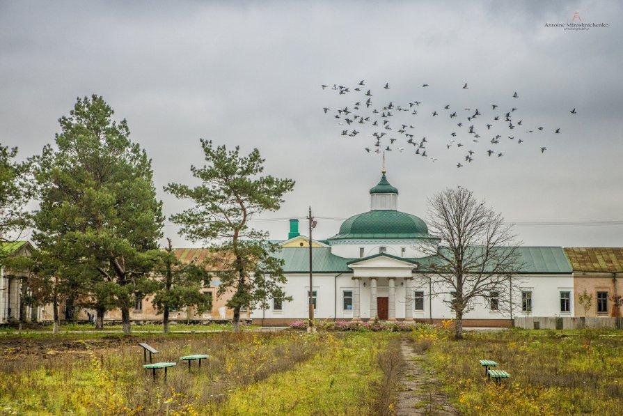 Монастырь - Антуан Мирошниченко