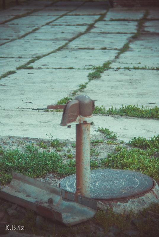 когда то давно  с колонки шла вода) - Katya Briz