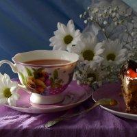 Чашка с чаем,и кусочек торта... :: Романенко Людмила Ивановна