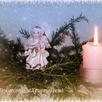 С Рождеством Христовым! :: Luis-Ogonek *