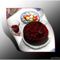 Этот тортик испекла моя жена! :: Олег Каплун