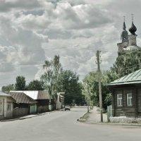 Провинция. Старенькая улица, г. Нерехта 800 лет. :: Святец Вячеслав