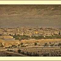 Город мира: Иерусалим :: Валентина Булкина