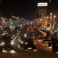 Ночная репетиция Парада в Москве. :: Максим Сергеевич