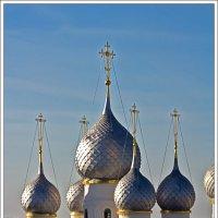 Купола Ростовского кремля :: Рамиль Хамзин