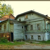Старые дворы... :: Святец Вячеслав
