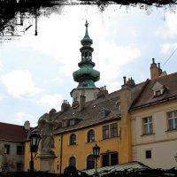 Братислава (столица Словакии): вид на Михаиловские ворота... :: Dana Spissiak