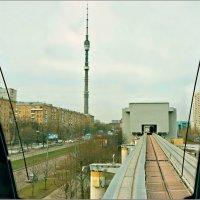 Телебашня из кабины вагоновожатого... :: Кай-8 (Ярослав) Забелин