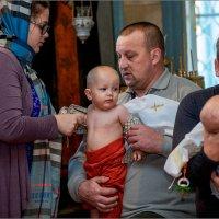 Крестины... :: Сергей Величко