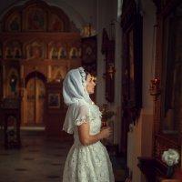 Перед таинством венчания.. :: Ирина Kачевская