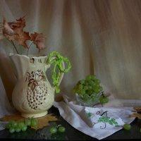 С виноградом... :: Нэля Лысенко