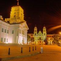 Ратуша и Костел, Минск :: валерий попов