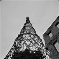 Радиобашня В.Шухова 1919-1922 на Шабловке :: Наталья Rosenwasser
