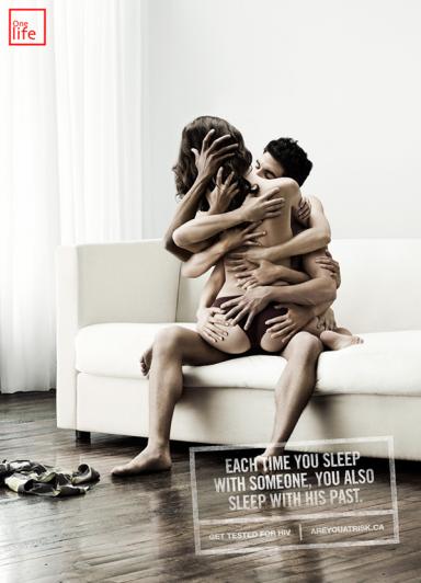 Каждый раз вы спите с человеком, вы спите с его прошлем Пройдите тест на ВИЧ