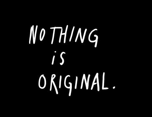 Ничто не оригинально на 100%
